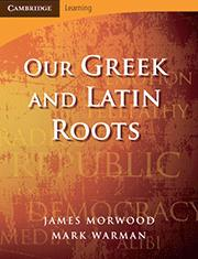 Our Greek and Latin Roots 2nd Edition