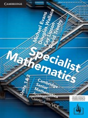 Specialist Mathematics VCE Units 1&2 (print and interactive textbook powered by HOTmaths)