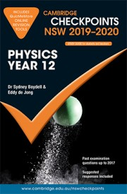 Cambridge Checkpoints NSW 2019-2020 Physics Year 12