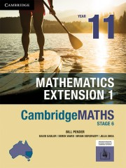 CambridgeMATHS Stage 6 Mathematics Extension 1 Year 11 (print and