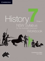 History: NSW Syllabus for the Australian Curriculum Year 7 Electronic Workbook