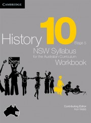 History: NSW Syllabus for the Australian Curriculum Year 10 Electronic Workbook